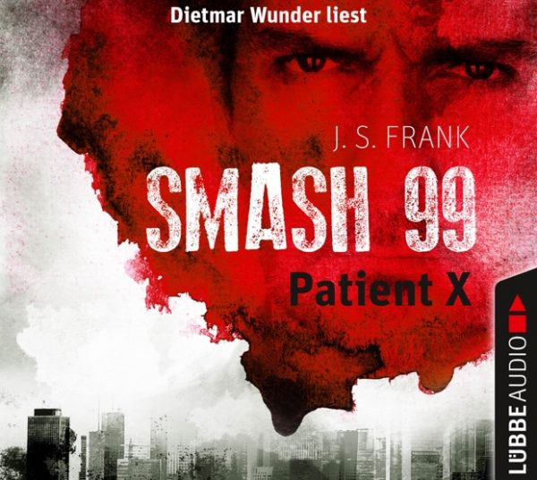 J. S. Frank - Smash 99 - Patient X Cover